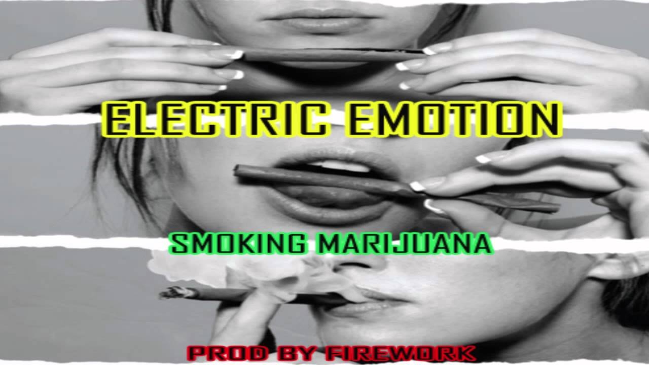 Club Music:Smoking Marijuana- Electric Emotion Produced By Firework