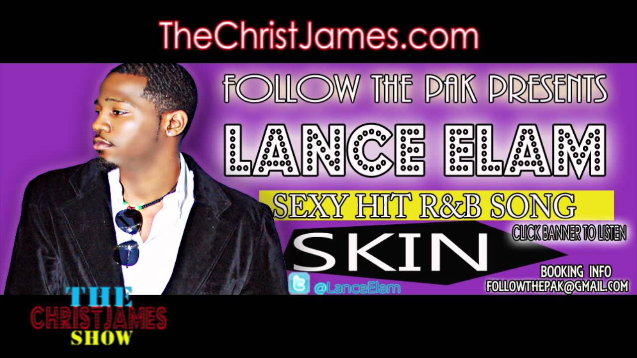 (Hot New Song) Lance Elam – Skin  (Smash Hit  Single )