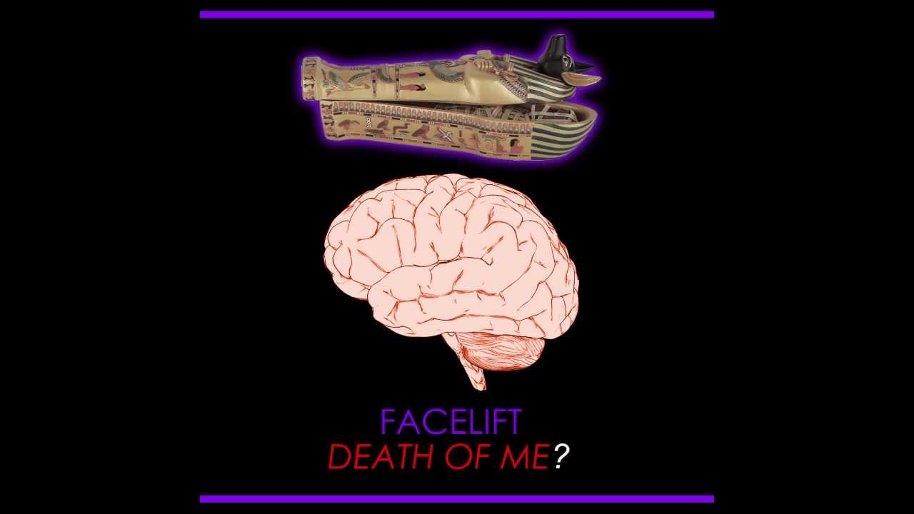 FaceLift – Death Of Me