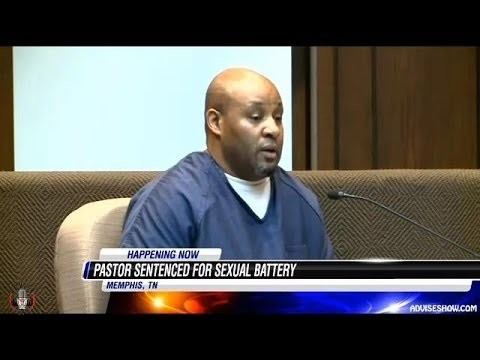 Pastor Sentenced To 6 Years In Prison For Sexual Battery Of A 14 Year Old Girl