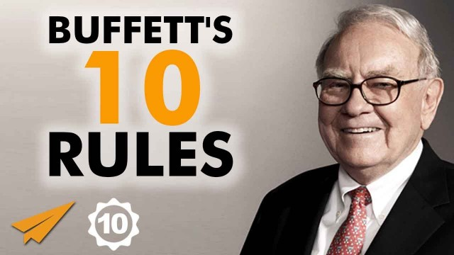 Warren Buffett's Top 10 Rules For Success