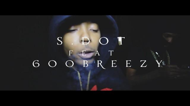 S.dot Feat. 600Breezy – Blowin Like A Fan
